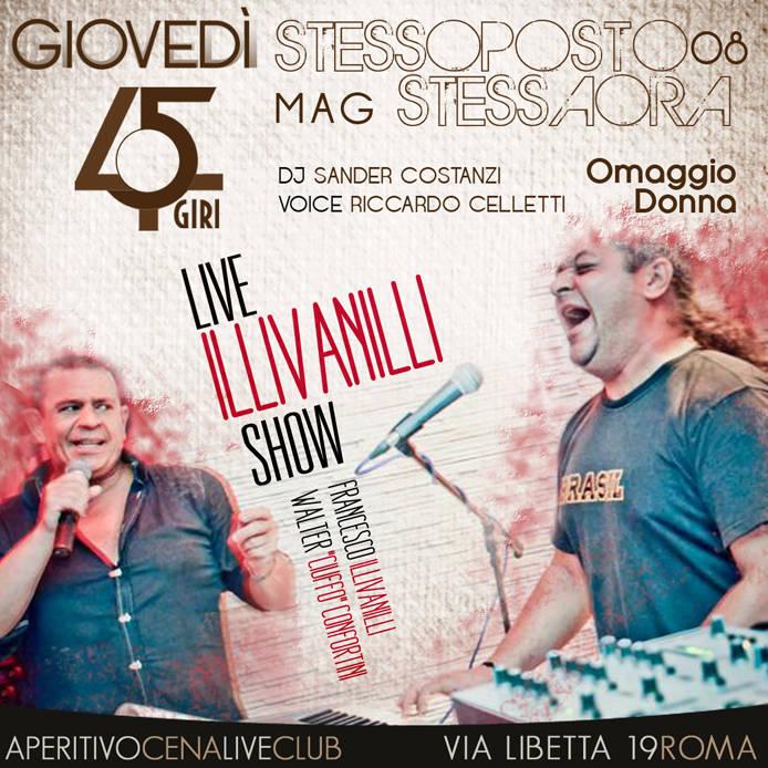 GIOVEDI 8 MAGGIO 45 GIRI 45 GIRI ROMA   GIOVEDI 8 MAGGIO APERITIVO LIVE CENA DISCOTECA   OMAGGIO DONNA I